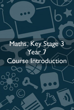 Cover Image for Maths Course Introduction KS3 Year 7